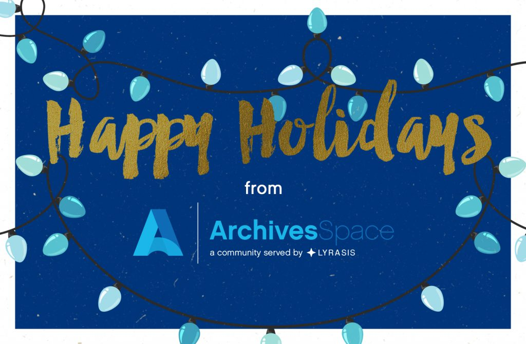 Happy Holidays from ArchivesSpace